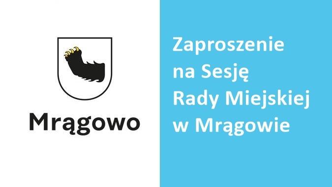 Zaproszenie na XXVIII Sesję Rady Miejskiej w Mrągowie. Co w programie?